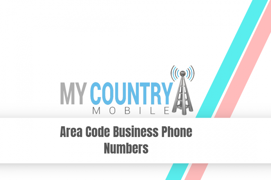Area Code Business Phone Numbers - My Country Mobile