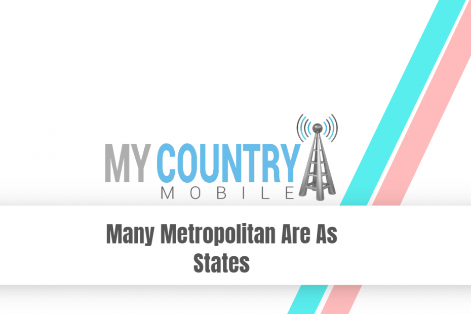 Many Metropolitan Are As States - My Country Mobile